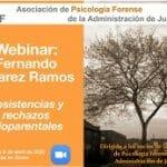 """Webinar """"Resistencias y rechazos filioparentales"""" por Fernando Álvarez Ramos"""